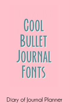 Cool bullet journal fonts