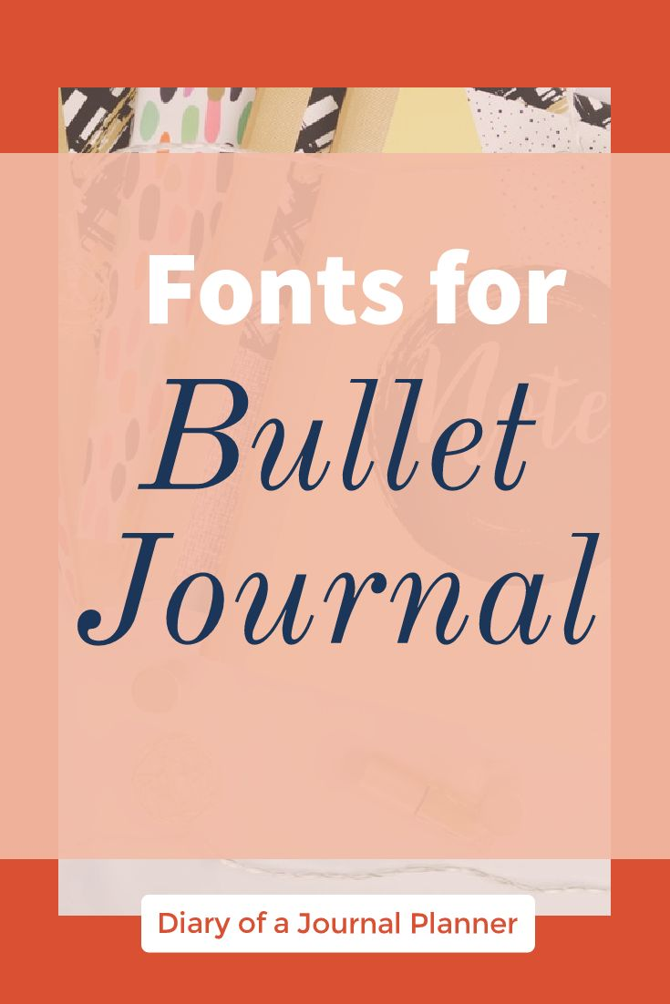 Great Bullet Journal Fonts To Try On Your Bujo Today