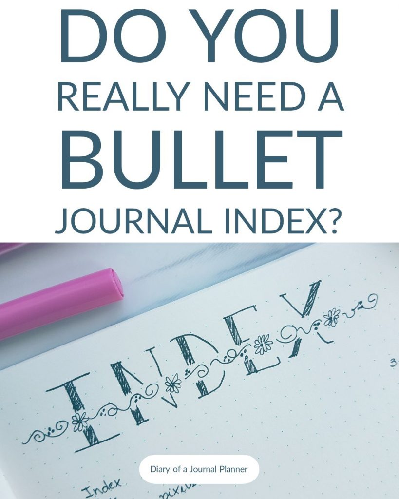 Bullet journal index, how to start one and setup? Find out the index inspiration for bullet journals and simple templates to get find your content list easily.