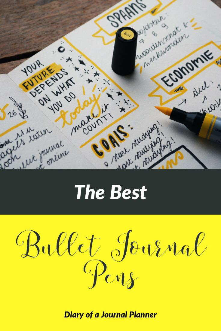 Best Pens for planners and Bullet Journals