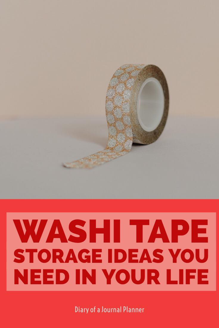washi tape storage ideas you will need in your life