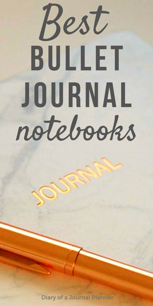 Best Notebooks for bullet journaling based on recommendations from bujo bloggers. In this list you will find cheap, simple and cute notebook ideas and review that will help you chose the best journal for your planning, time management, tracking, handwriting, doodles and more.