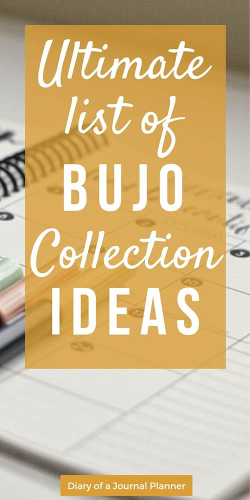 Ultimate list of bullet journal collection ideas