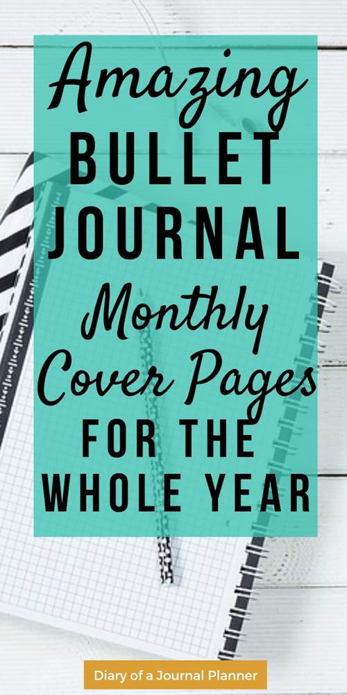 amazing bullet journal monthly cover pages for the whole year