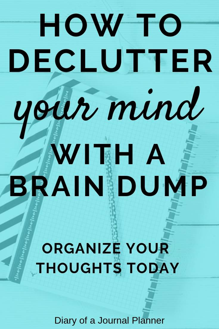What is a brain dump? Find ideas, prompt and template to organize your thoughts and declutter your mind