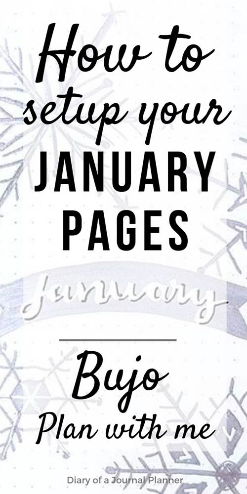 Learn how I setup my January bullet journal monthly spread and pages for 2019. Minimalist style with snowflakes doodle inspiration with a simple and easy monthly, weekly and daily calendar setup to reach your goals and start the year with your planner organization on track.