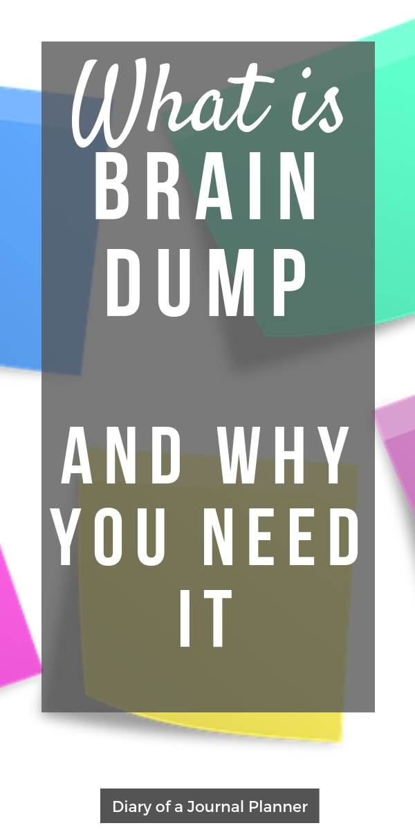 What is a brain dump and why you need it