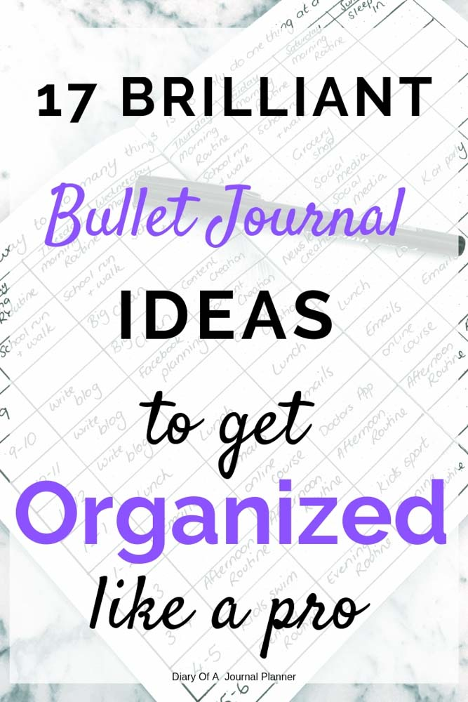 Get Organized fast with these Bullet Journal organization ideas.