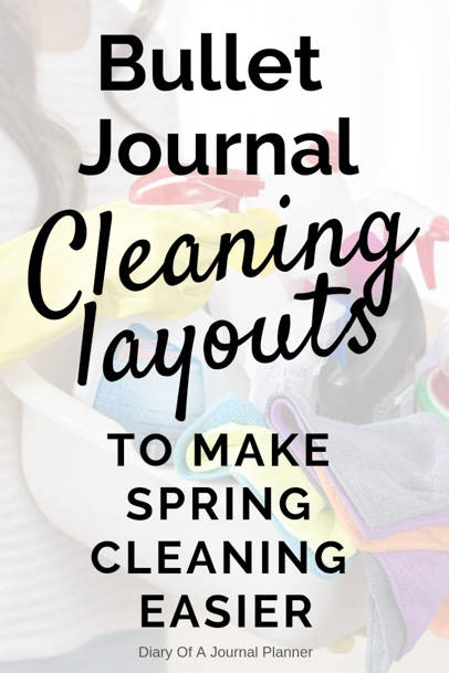 Find the best Bullet Journal Cleaning Layouts for Spring Cleaning. Make Spring cleaning easier with these bullet journal ideas. #bulletjournal #bulletjournallayouts #springcleaning #cleaninghacks #bulletjournalideas