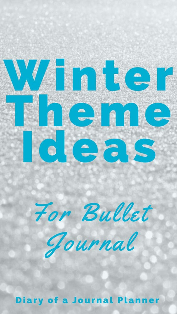 Winter Theme Ideas For Bullet Journal