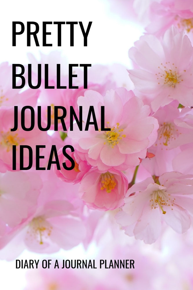 Want to know how to make a Bullet Journal Pretty? Try these simple Bullet Journal ideas. #bulletjournal #bulletjournalideas #prettybulletjournal #prettybujo #bulletjournallayouts #bulletjournallspreads