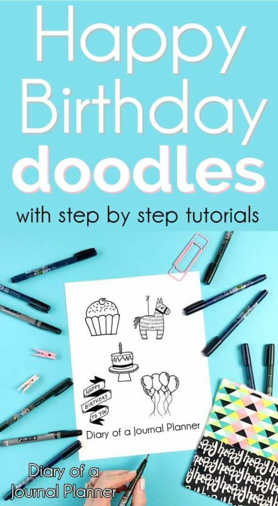 How to hand draw happy birthday doodles with step by step instructions. #birthday #doodles #doodle #illustration #happybirthday #birthdaycard #bulletjournal #bujo #bulletjournaldoodles