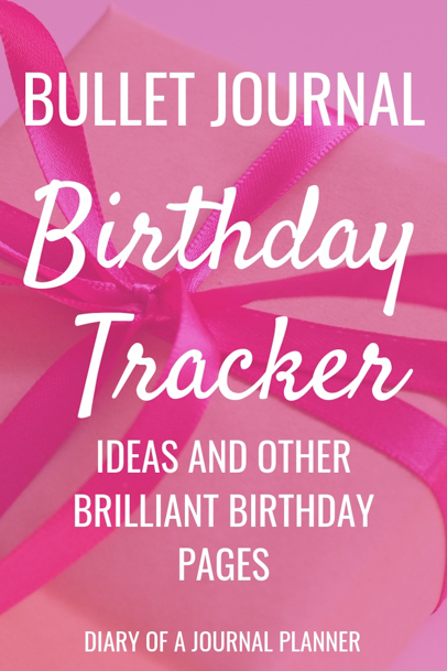 Birthday Tracker Ideas For Bujo