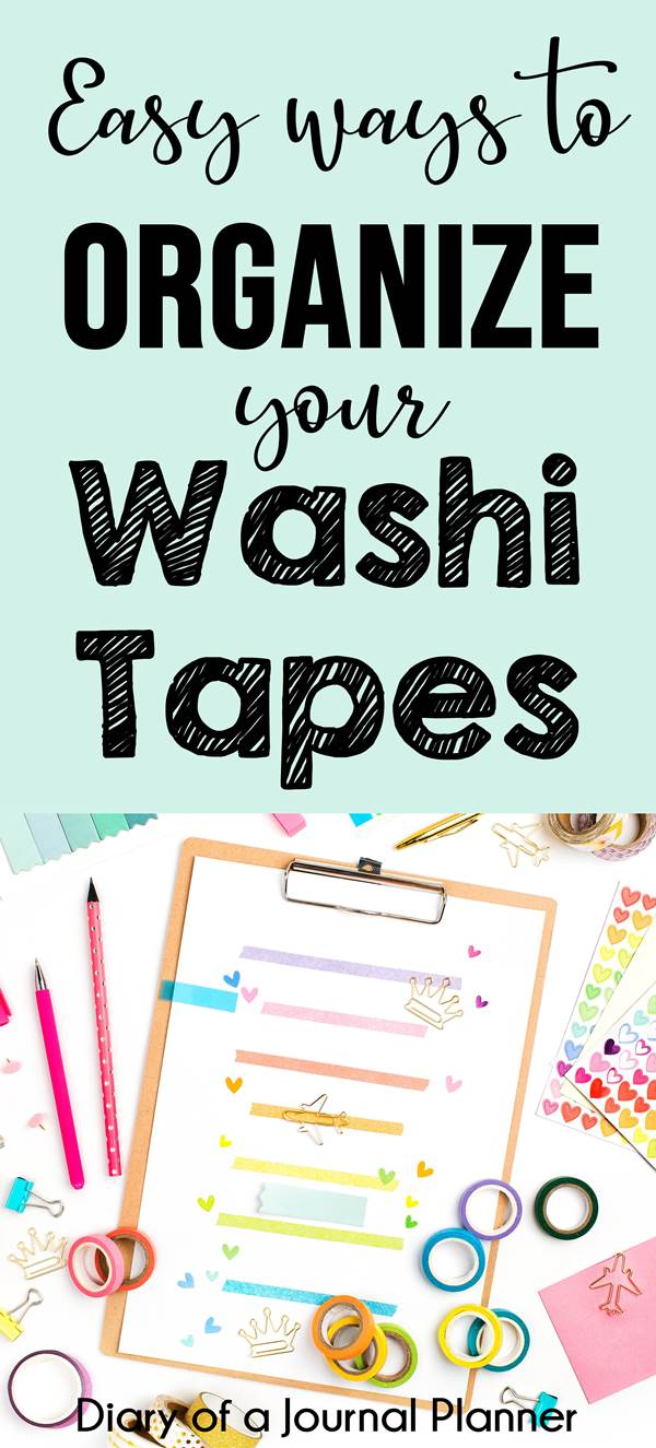 Easy ways to organize your washi tapes