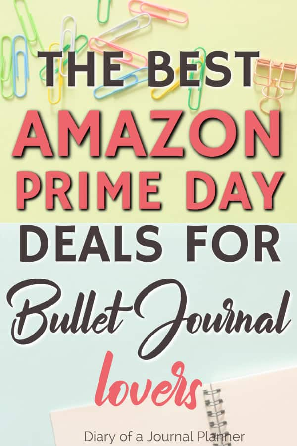 Amazon Prime day deals bullet journal lovers