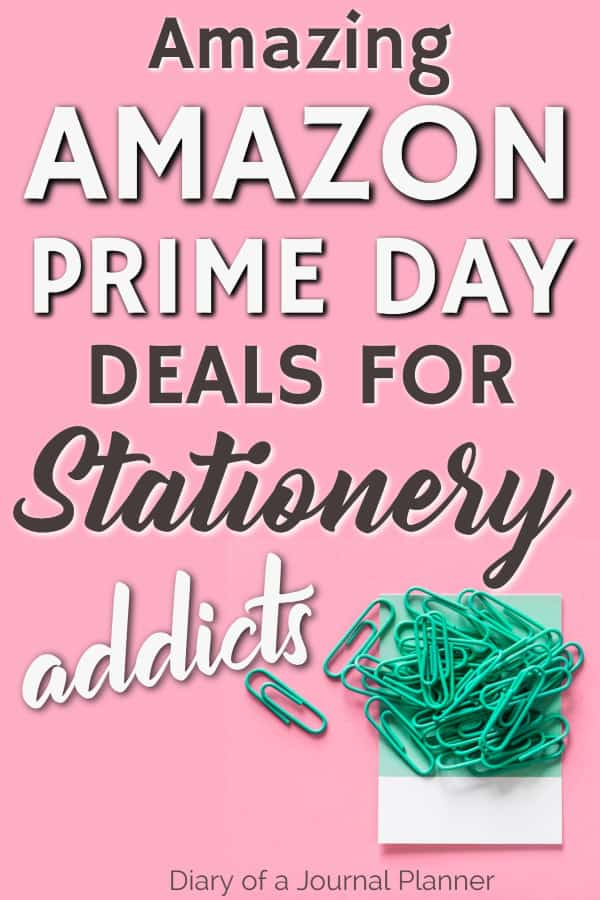 Amazon prime day deals for stationery addicts