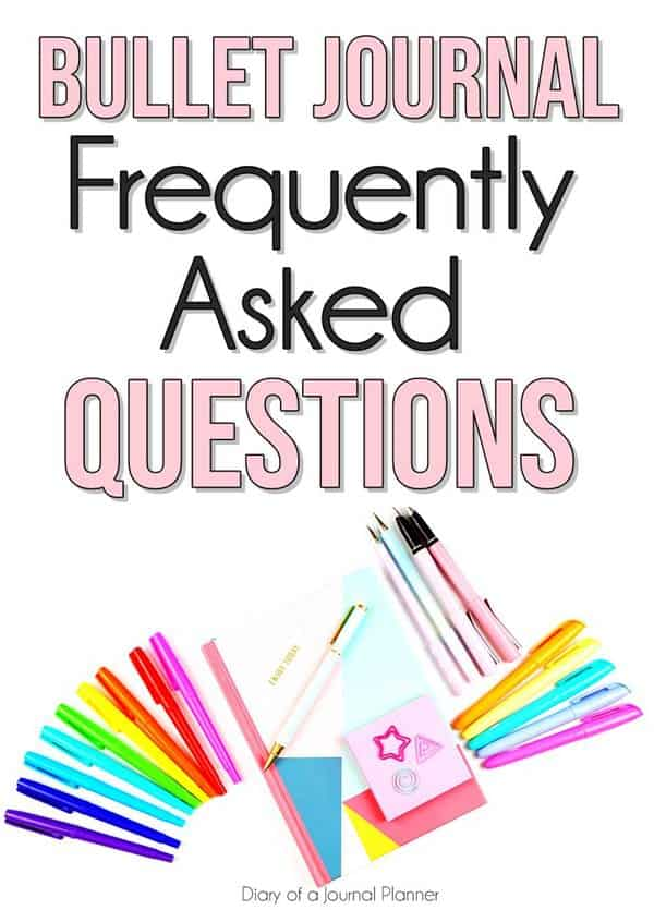 Frequewntly asked questions about bullet journals