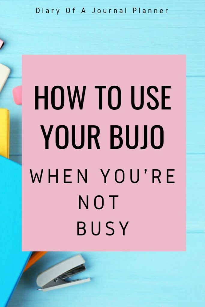 Bujo Ideas For When You're Not Busy