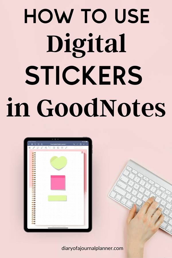 How to use digital stickers in Goodnotes